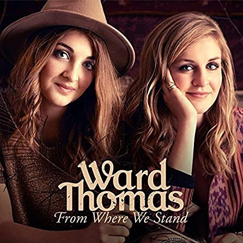 From Where We Stand By Ward Thomas