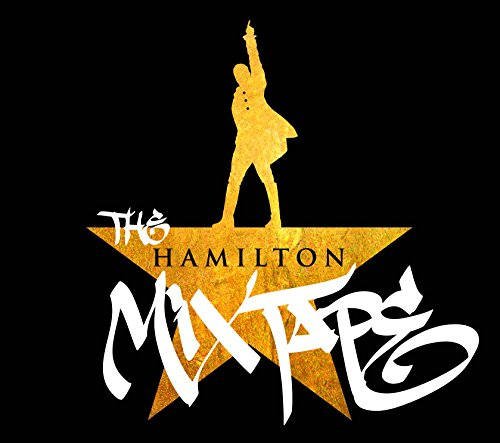 Various Artists - The Hamilton Mixtape By Various Artists