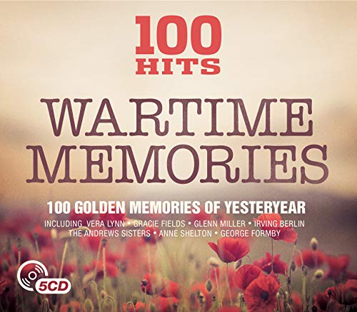 Various Artists - 100 Hits - Wartime Memories By Various Artists