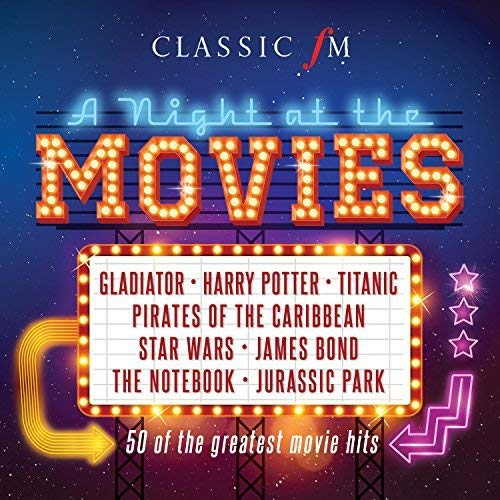 Various Artists - Classic FM: A Night At The Movies By Various Artists