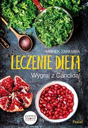 Leczenie dieta. Wygraj z Candida!