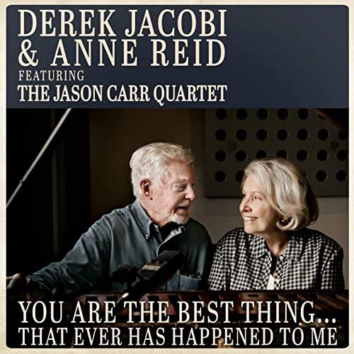 Derek Jacobi And Anne Reid - You Are The Best Thing...That Ever Has Happened To Me By Derek Jacobi And Anne Reid