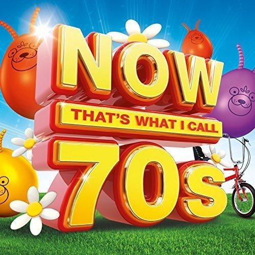 Now That's What I Call 70s: By Various Artists