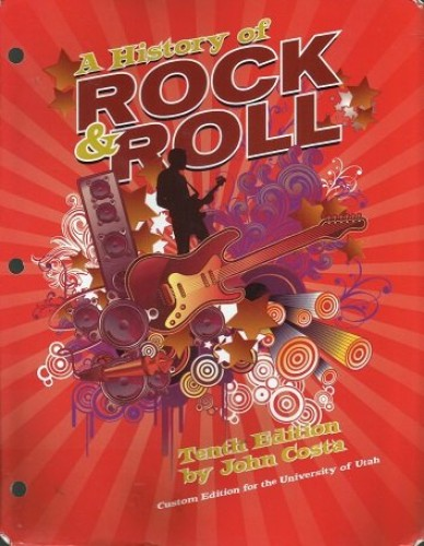 A History of Rock & Roll, 10/e