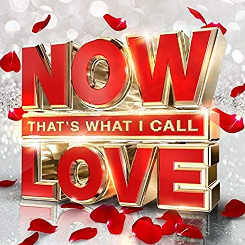 Various Artists - NOW That's What I Call Love By Various Artists