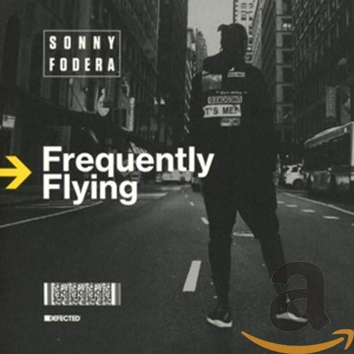 Sonny Fodera - Frequently Flying By Sonny Fodera
