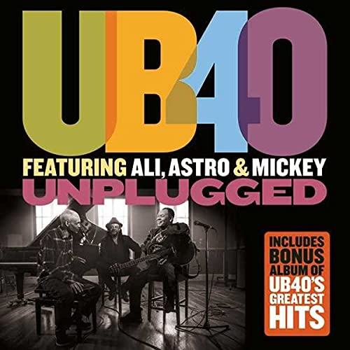 UB40 Unplugged, Featuring Ali, Astro & Mickey/Greatest Hits: By UB40