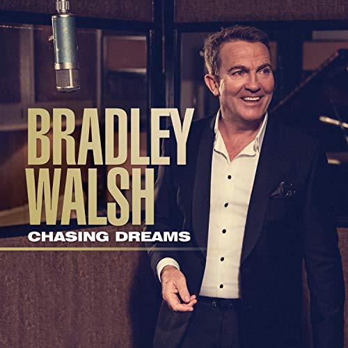Chasing Dreams: By Bradley Walsh