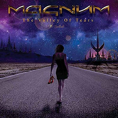 Magnum - The Valley Of Tears - The Ballads By Magnum