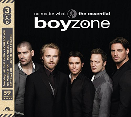 No Matter What: The Essential Boyzone By Boyzone