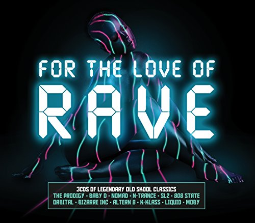 For the Love of Rave: By Various Artists