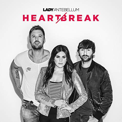 Heartbreak: By Lady Antebellum