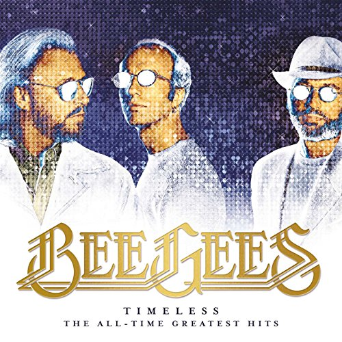Bee Gees - Timeless - The All Time Greatest Hits By Bee Gees
