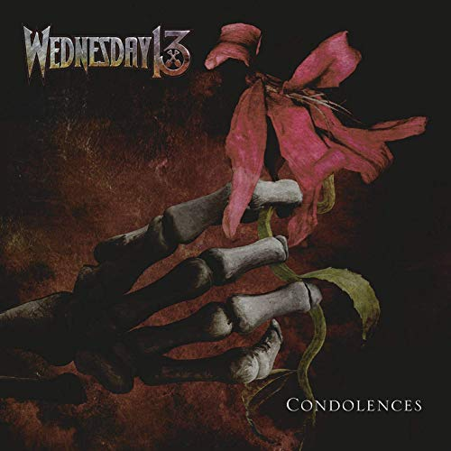 Wednesday 13 - Condolences By Wednesday 13