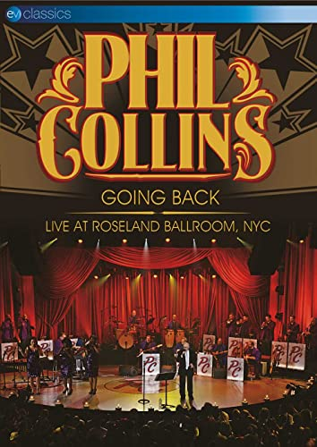 Phil Collins - Phil Collins: Going Back - Live At Roseland Ballroom, NYC