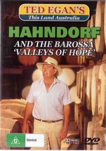 TED EGAN - THIS LAND AUSTRALIA - KAHNDORF AND THE BAROSSA