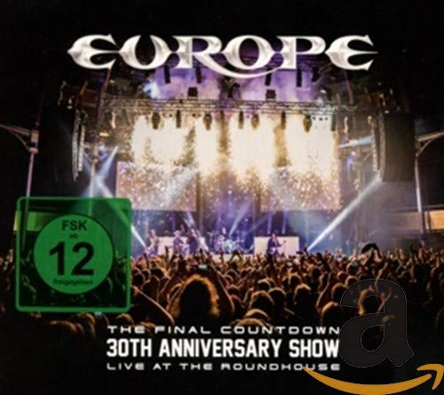 Europe - The Final Countdown 30th Anniversary Show - Live at the Roundhouse By Europe