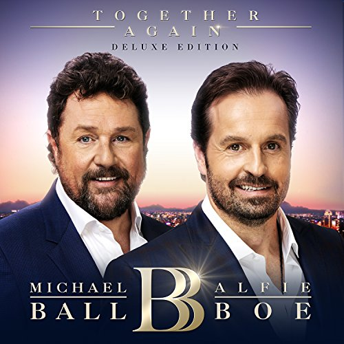 Michael Ball & Alfie Boe - Together Again By Michael Ball & Alfie Boe