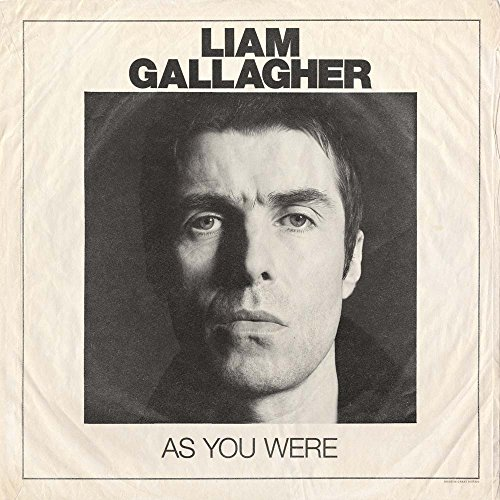 Liam Gallagher - As You Were By Liam Gallagher