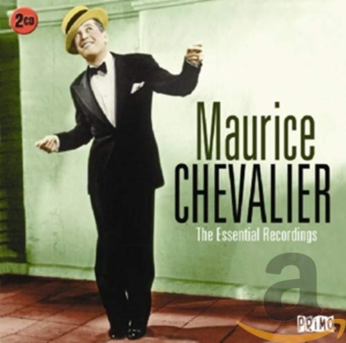 The Essential Recordings By Maurice Chevalier
