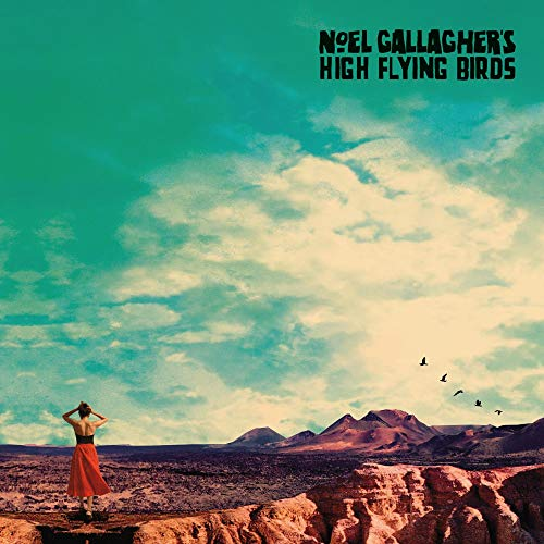 Noel Gallagher's High Flying Birds - Who Built The Moon? By Noel Gallagher's High Flying Birds