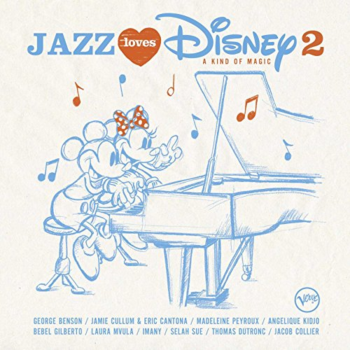 Various Artists - Jazz Loves Disney 2 - A Kind Of Magic By Various Artists