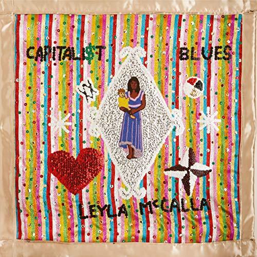 Leyla Mcalla - The Capitalist Blues By Leyla Mcalla