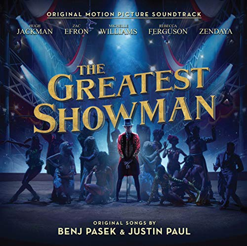 The Greatest Showman (Original Motion Picture Soundtrack) - The Greatest Showman (Original Motion Pi By The Greatest Showman (Original Motion Picture Soundtrack)