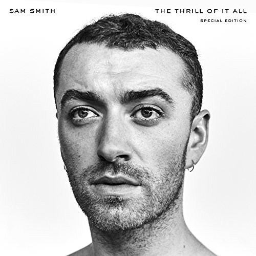 Sam Smith - The Thrill Of It All By Sam Smith