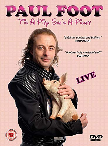 Paul Foot - Tis a Pity shes a Piglet