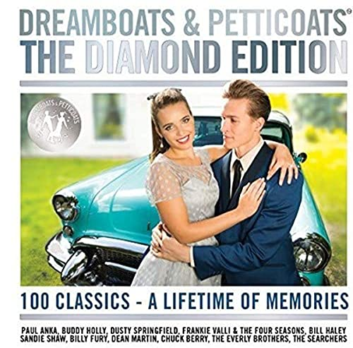 Various Artists - Dreamboats & Petticoats - The Diamond Edition By Various Artists