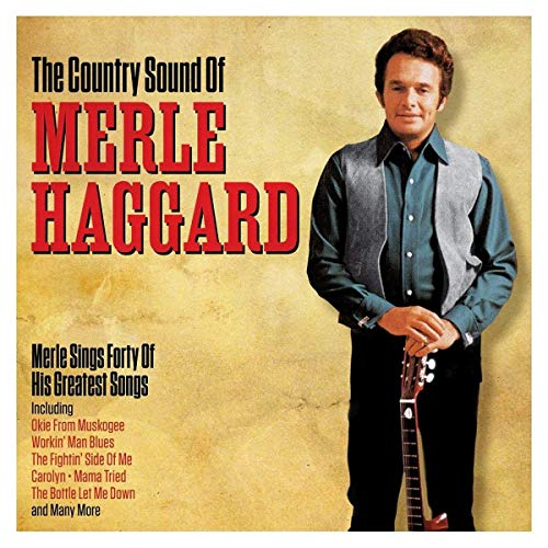 Merle Haggard - The Country Sound Of By Merle Haggard