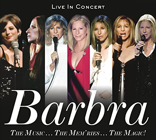 The Music... The Mem'ries... The Magic!: Live in Concert By Barbra Streisand