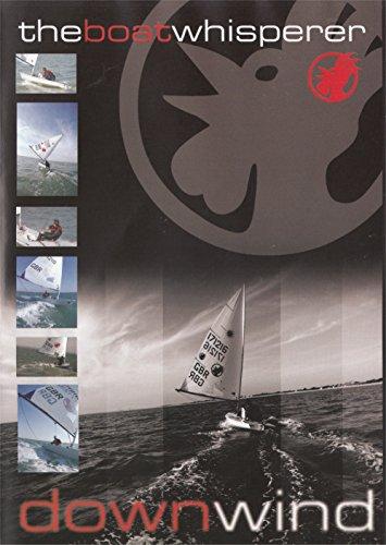The Boat Whisperer - Down Wind