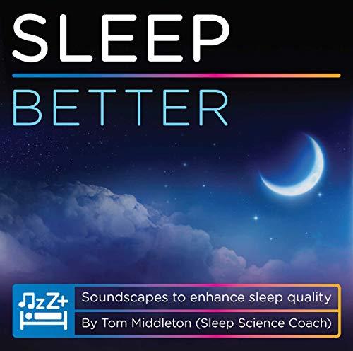 Tom Middleton - Sleep Better By Tom Middleton