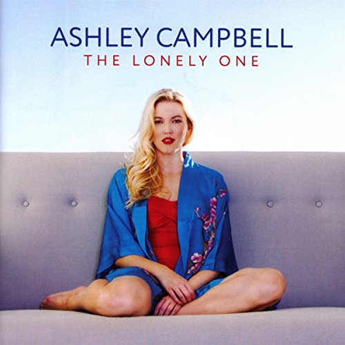 ASHLEY CAMPBELL - THE LONELY ONE By ASHLEY CAMPBELL