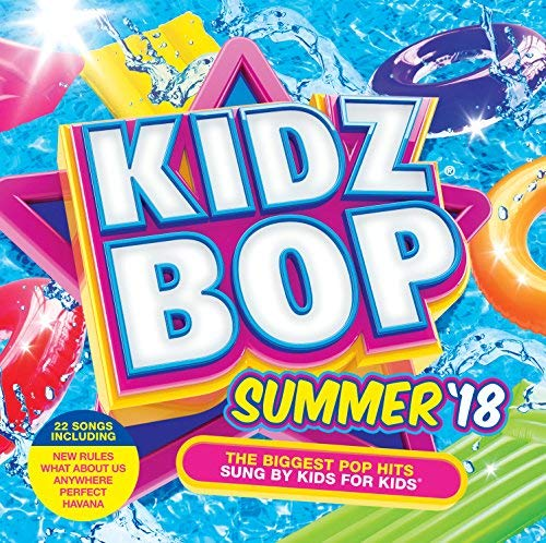 KIDZ BOP Kids - KIDZ BOP Summer '18 By KIDZ BOP Kids