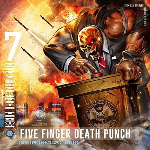And Justice for None: By Five Finger Death Punch
