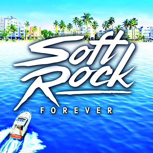 Various Artists - Soft Rock Forever