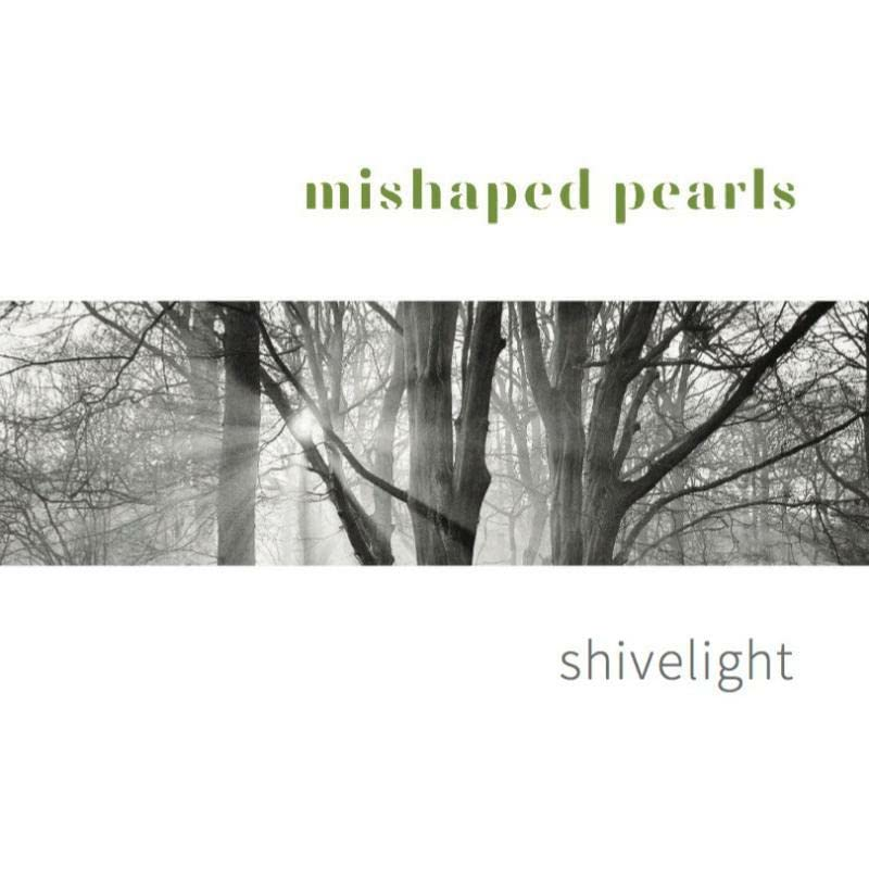 Mishaped Pearls - Shivelight By Mishaped Pearls