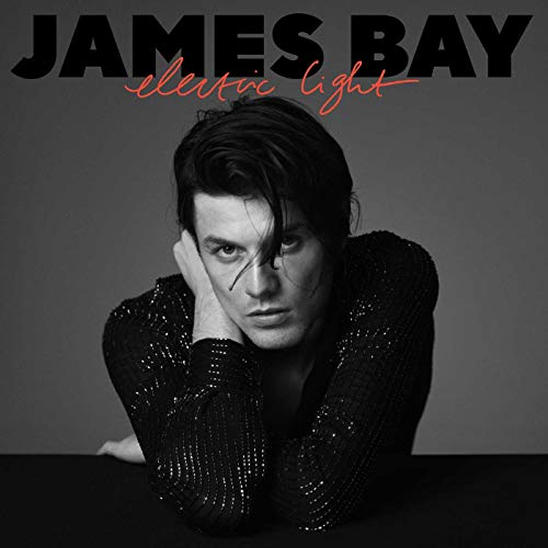 James Bay - Electric Light By James Bay