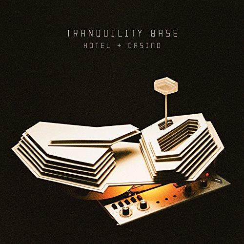 Tranquility Base Hotel + Casino: By Arctic Monkeys