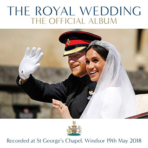 The Royal Wedding: The Official Album By George Frideric Handel