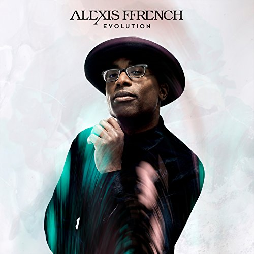 Alexis Ffrench: Evolution: By Alexis Ffrench