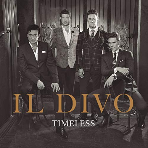 Il Divo: Timeless By Il Divo