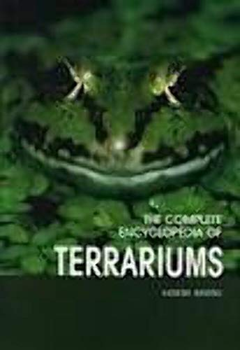 THE COMPLETE ENCYCLOPEDIA OF TERRARIUMS. By Eugene. Bruins