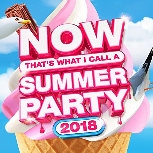 Various Artists - NOW That's What I Call Summer Party 2018
