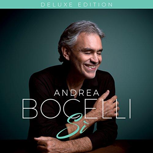 Andrea Bocelli - Si By Andrea Bocelli