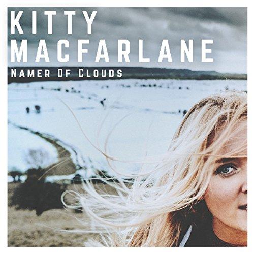 Kitty Macfarlane - Namer Of Clouds By Kitty Macfarlane