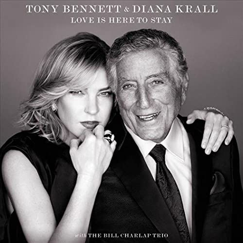 Diana Krall;Tony Bennett - Love Is Here To Stay By Diana Krall;Tony Bennett